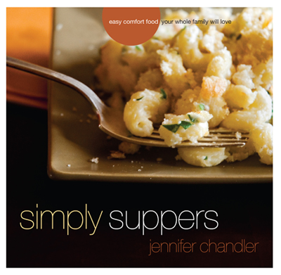 Post image for Q & A with Jennifer Chandler of Simply Suppers & Win the CookBook
